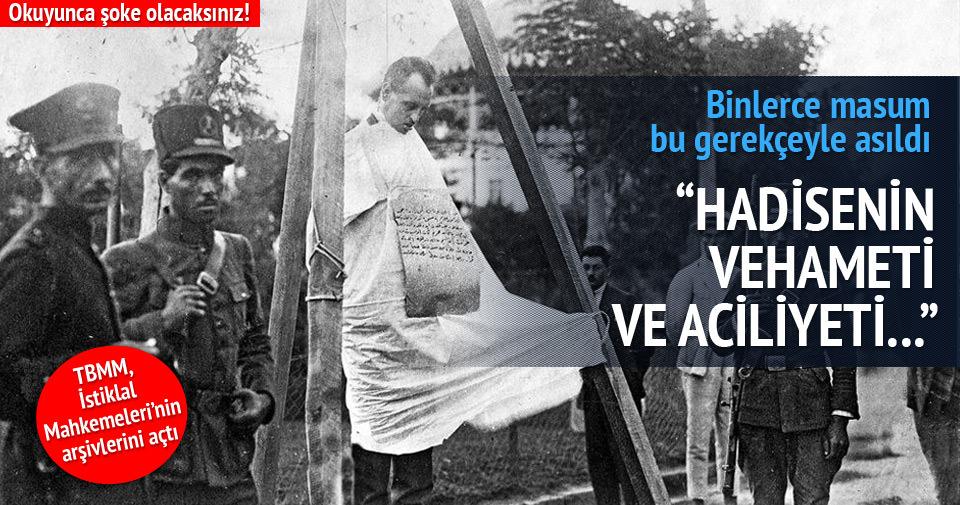 İstiklal Mahkemelerinde Mustafa Kemalin Gözü Önünde Meclisi Yok Sayarak Masumları Öldürmüşler!