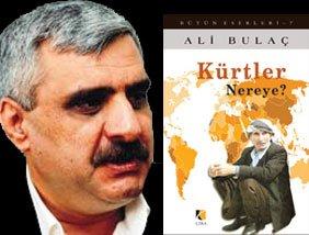 Ali Bulaç: Kürtler Nereye?